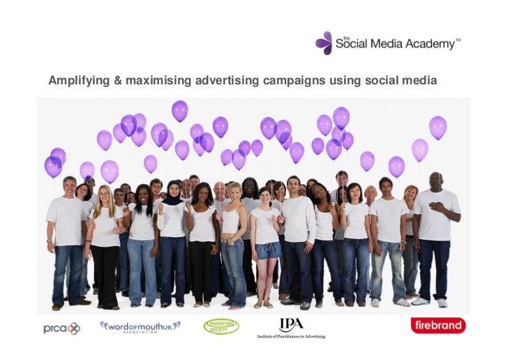 Amplifying & maximising advertising campaigns using social media