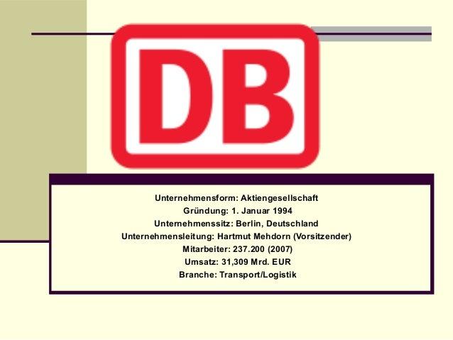 Unternehmensform: Aktiengesellschaft Gründung: 1. Januar 1994 Unternehmenssitz: Berlin, Deutschland Unternehmensleitung: H...