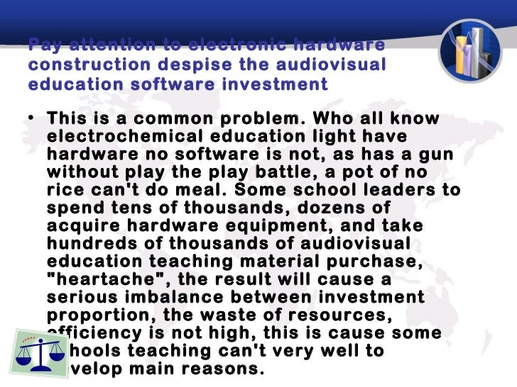 Pay attention to electronic hardware construction despise the audiovisual education software investment <ul><li>This is a ...