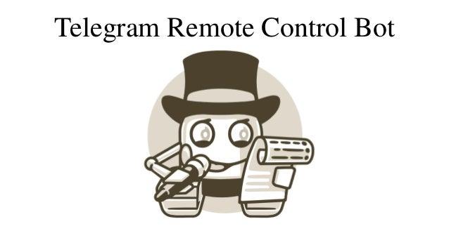 Telegram Remote Control Bot