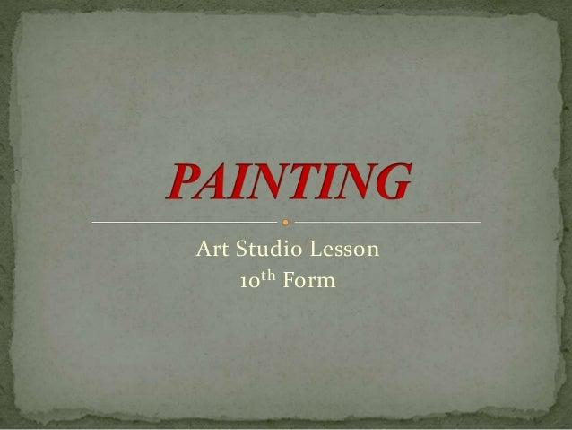 Art Studio Lesson 10th Form
