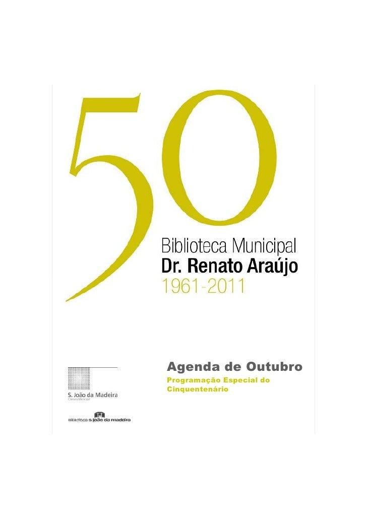 Agenda de OutubroProgramação Especial doCinquentenário
