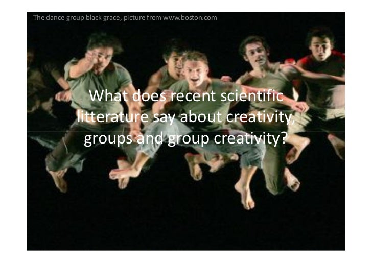 The dance group black grace, picture from www.boston.com                     What does recent scientific              litt...