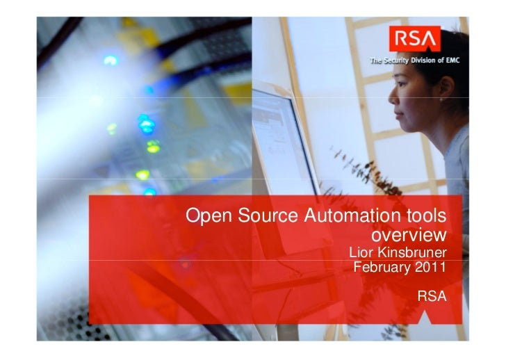 Open Source Automation tools                  overview                 Lior Kinsbruner                  February 2011     ...