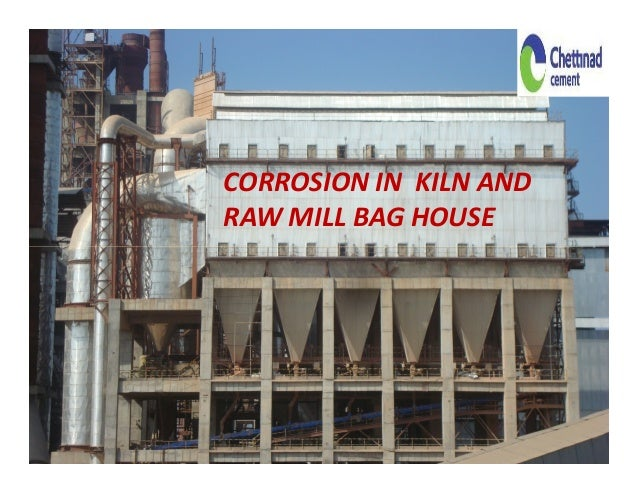 CORROSION IN KILN ANDRAW MILL BAG HOUSE