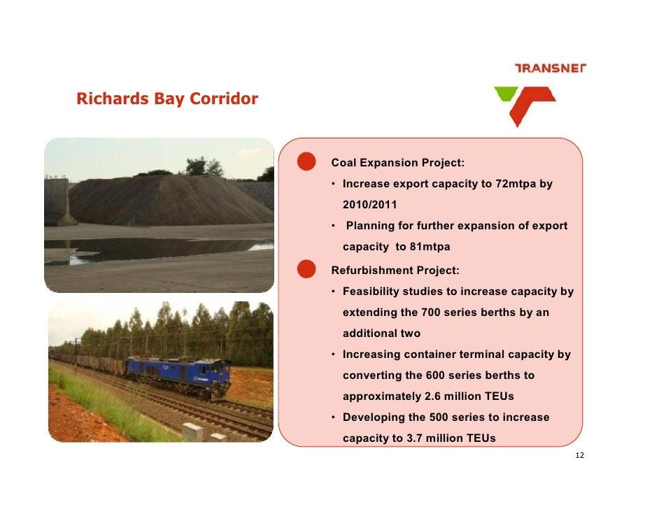 Richards Bay Corridor                           Coal Expansion Project:                         • Increase export capacity...