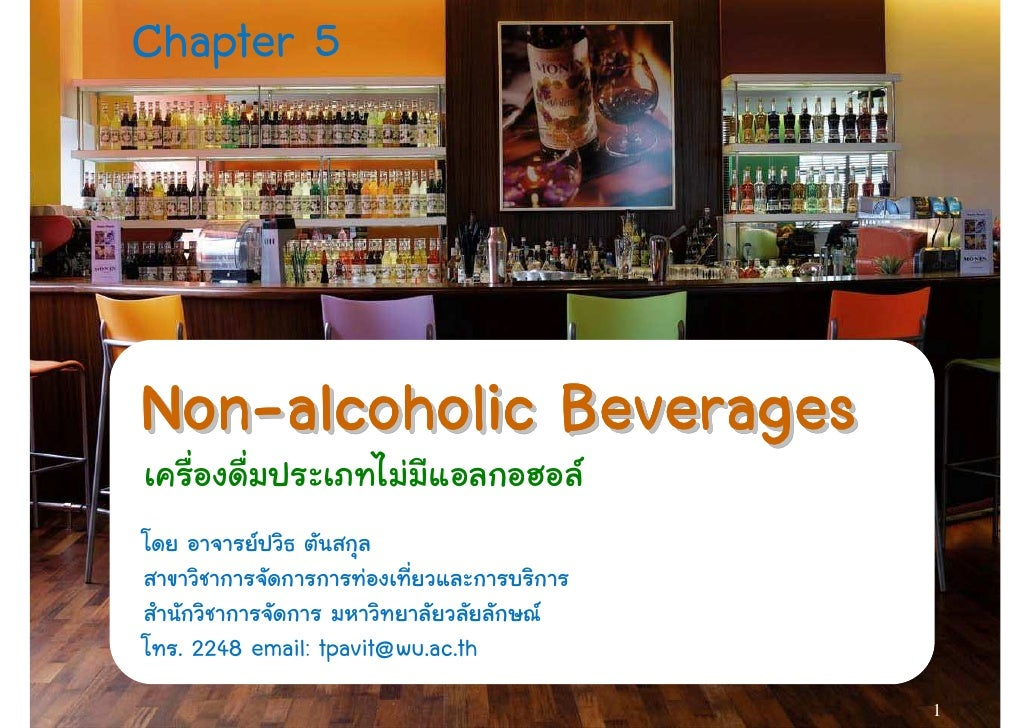 Chapter 5     Non-alcoholic Beverages Non-   . 2248 email: tpavit@wu.ac.th                                  1