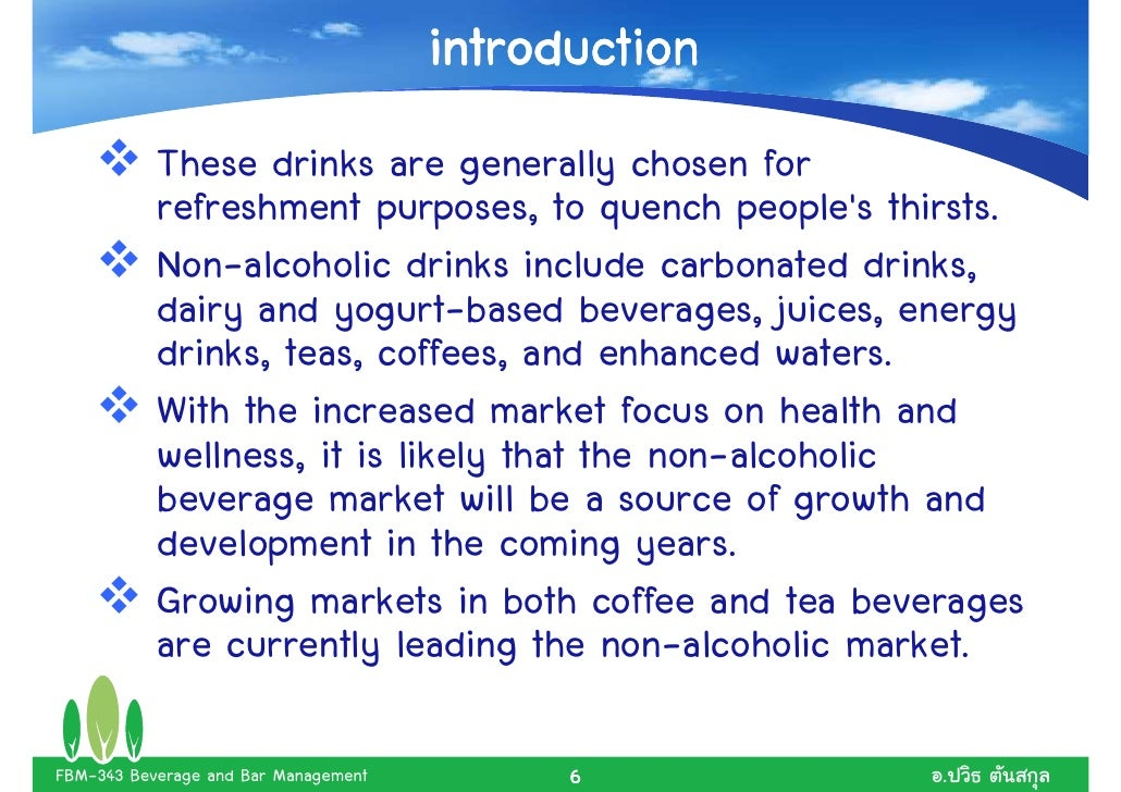 non alcoholic beverage notes What every member of the trade community should know about: classification and entry provides a definition for non-alcoholic beverages it states: defined in subheading note 1 to chapter 22, which states.