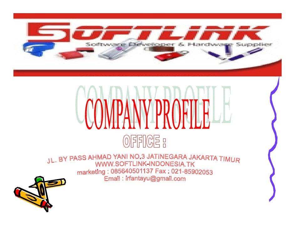 • SoftLink merupakan bagian dari PRAMESWARI GROUP yang     memfokuskan pada software developer & hardware supplier     pro...