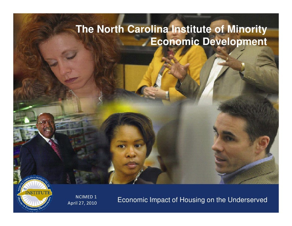 The North Carolina Institute of Minority                  Economic Development        NCIMED 1 April 27, 2010   Economic I...