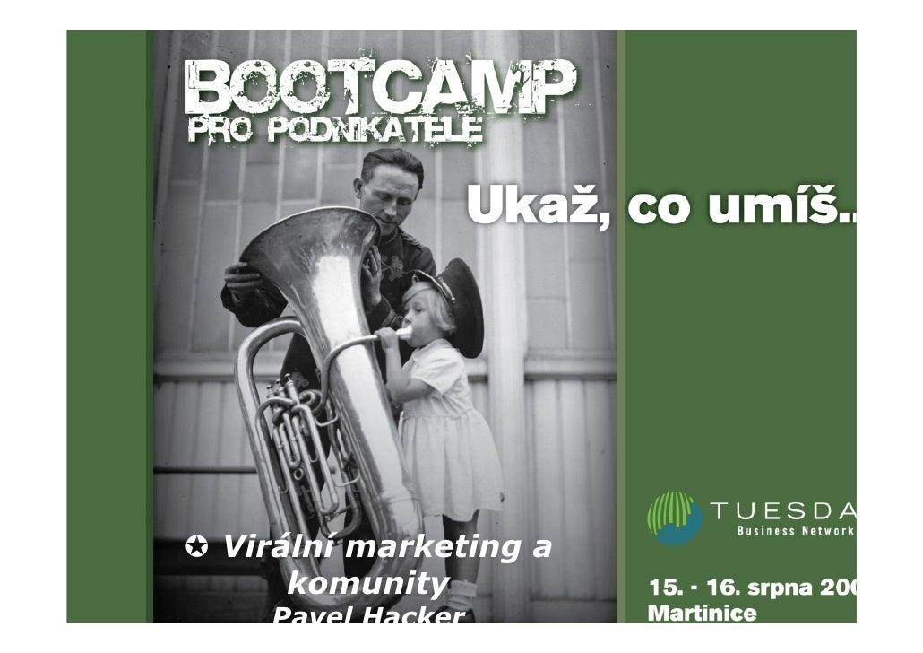 Název prezentace Virální marketing a       Název prezentace         přednášející     komunity          přednášející   Pave...