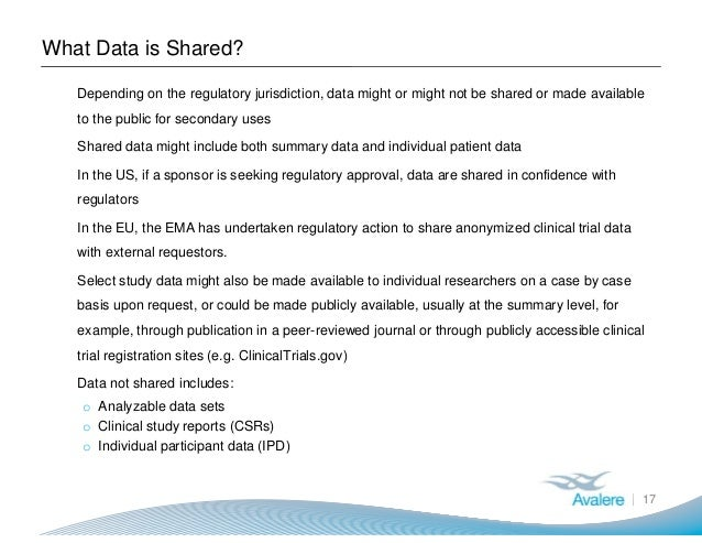 What Data is Shared? 17 ● Depending on the regulatory jurisdiction, data might or might not be shared or made available to...