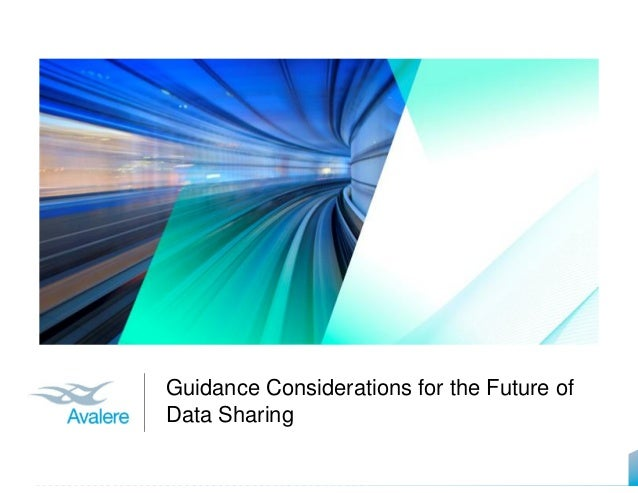Guidance Considerations for the Future of Data Sharing