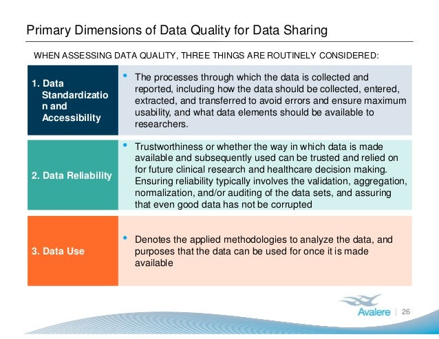 Primary Dimensions of Data Quality for Data Sharing 26 1. Data Standardizatio n and Accessibility 2. Data Reliability 3. D...
