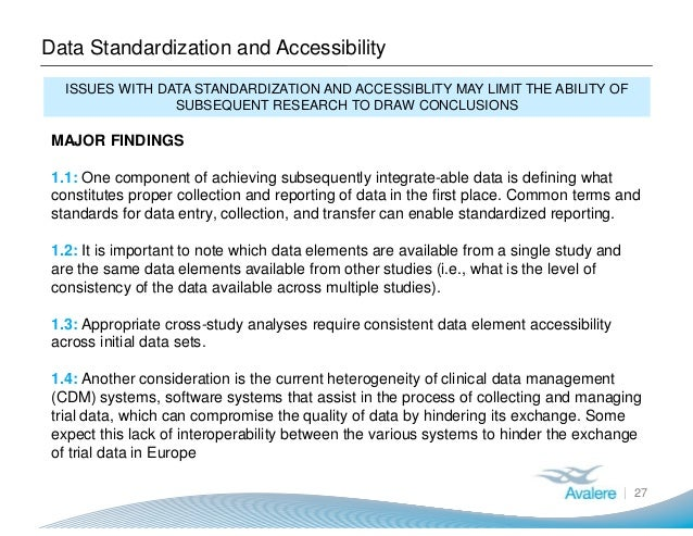 Data Standardization and Accessibility 27 ISSUES WITH DATA STANDARDIZATION AND ACCESSIBLITY MAY LIMIT THE ABILITY OF SUBSE...