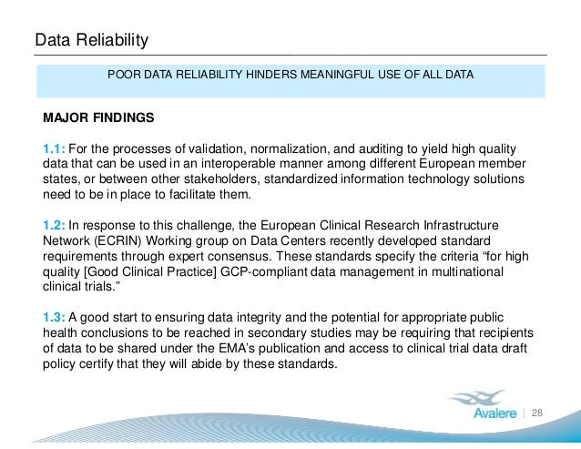 Data Reliability 28 POOR DATA RELIABILITY HINDERS MEANINGFUL USE OF ALL DATA MAJOR FINDINGS 1.1: For the processes of vali...