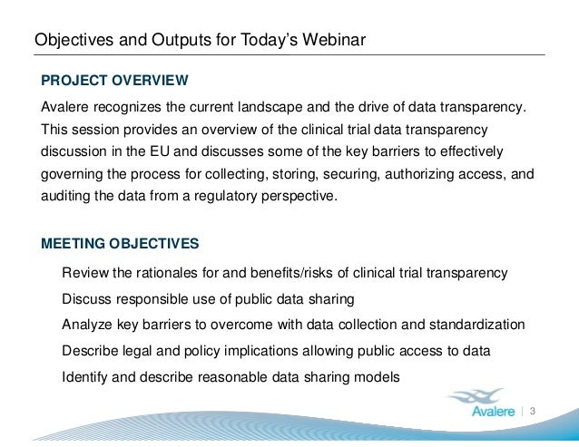 Objectives and Outputs for Today's Webinar 3 PROJECT OVERVIEW Avalere recognizes the current landscape and the drive of da...