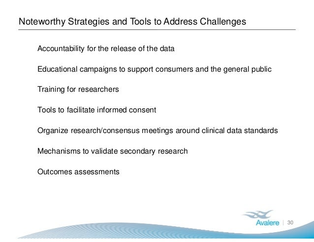 Noteworthy Strategies and Tools to Address Challenges 30 ● Accountability for the release of the data ● Educational campai...