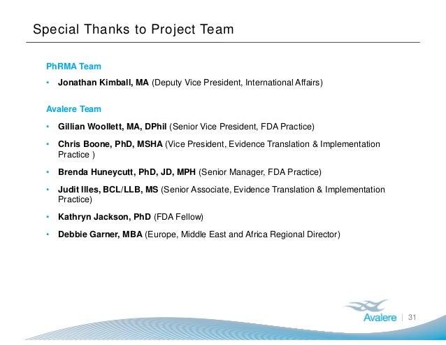 Special Thanks to Project Team PhRMA Team • Jonathan Kimball, MA (Deputy Vice President, International Affairs) Avalere Te...