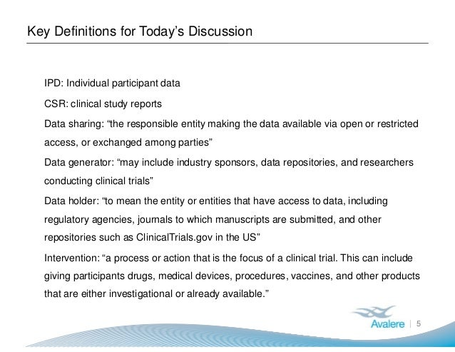 Key Definitions for Today's Discussion 5 ● IPD: Individual participant data ● CSR: clinical study reports ● Data sharing: ...