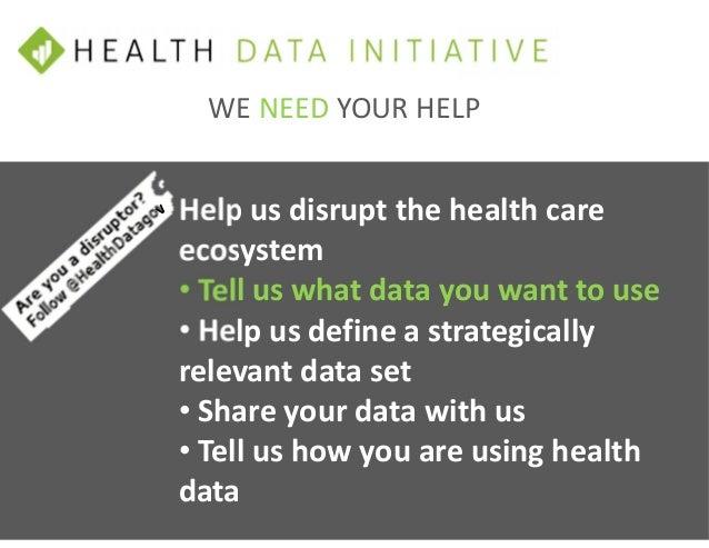 MORE INFORMATION On the web at HealthData.gov d Follow us on Twitter @HealthDatagov Me: @DamonLDavis