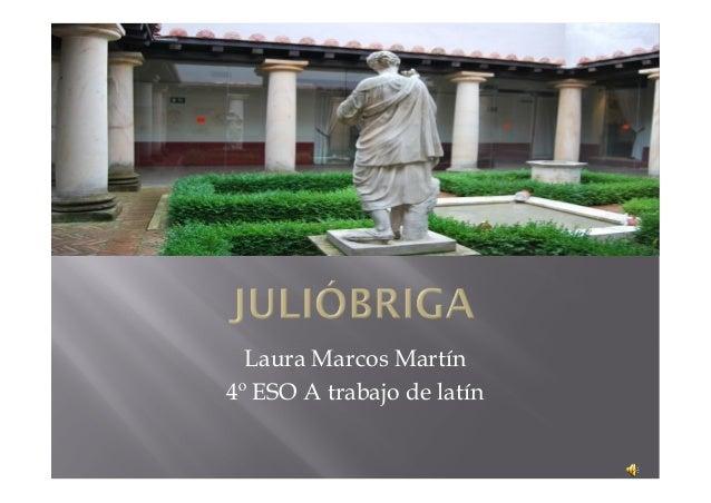 Laura Marcos Martín 4º ESO A trabajo de latín