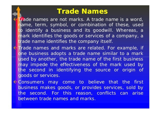 trade name under trademark law The distinctions between a trademark, service mark and trade name are  important in understanding the functions each serves michigan law defines a  trademark.