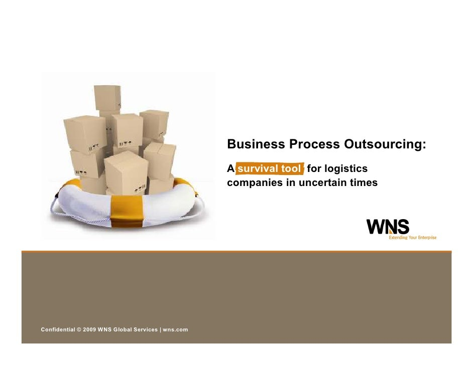 Business Process Outsourcing:                                                     A survival tool for logistics           ...