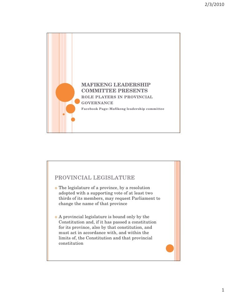 MAFIKENG LEADERSHIP             COMMITTEE PRESENTS             ROLE PLAYERS IN PROVINCIAL             GOVERNANCE          ...