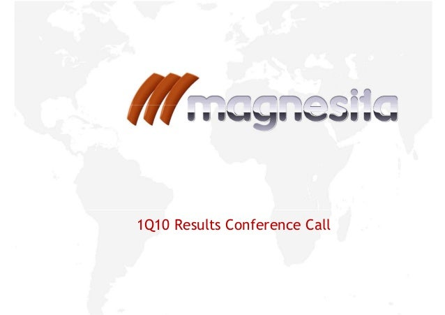1Q10 Results Conference Call