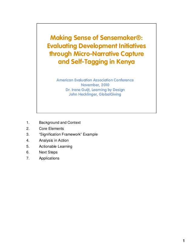 1 Making Sense of Sensemaker®: Evaluating Development Initiatives through Micro-Narrative Capture and Self-Tagging in Keny...