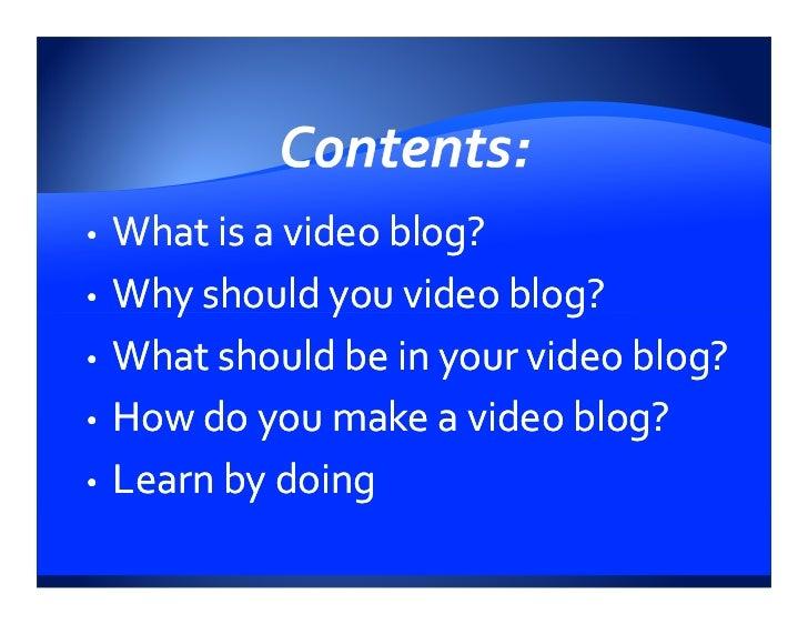 Video Blogging Presentation Yes Media Works Slide 2