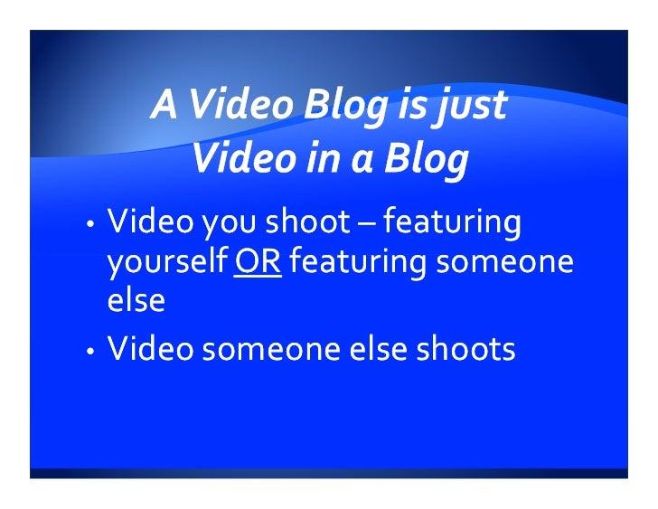 Video Blogging Presentation Yes Media Works Slide 3