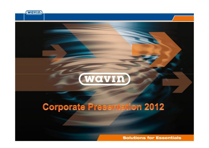 wavin corporate presentation 2012