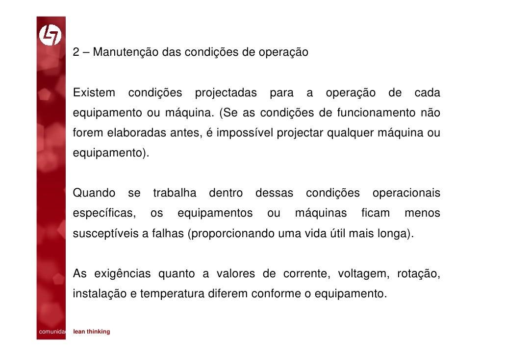 2 – Manutenção das condições de operação              Existem           condições   projectadas    para    a   operação   ...