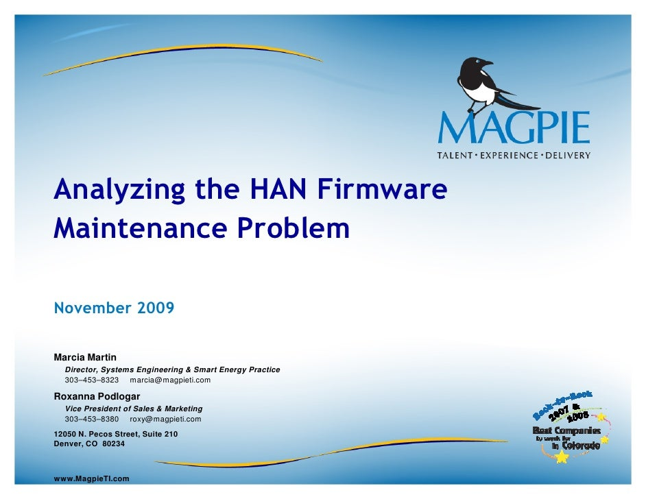 Analyzing the HAN Firmware Maintenance Problem  November 2009  Marcia Martin   Director, Systems Engineering & Smart Energ...