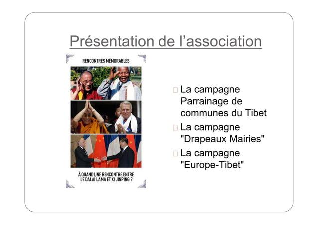 """Présentation de l'association  La campagne  Parrainage de communes du Tibet  La campagne """"Drapeaux Mairies""""  La campagn..."""