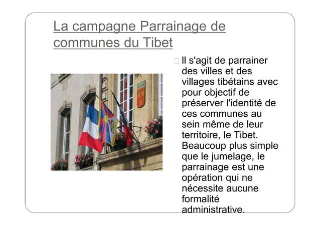 La campagne Parrainage de communes du Tibet  ll s'agit de parrainer  des villes et des villages tibétains avec pour objec...
