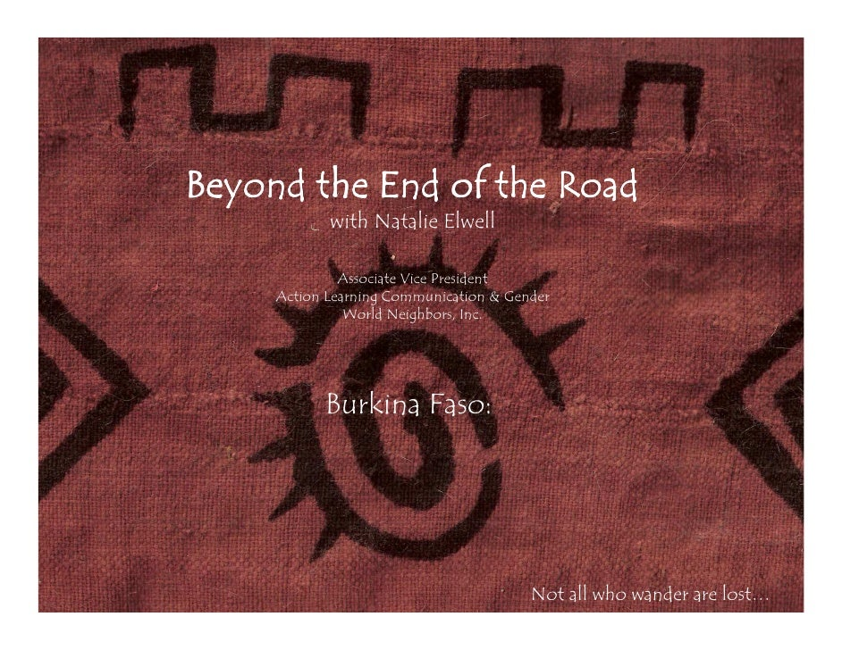 Beyond the End of the Road             with Natalie Elwell                Associate Vice President      Action Learning Co...