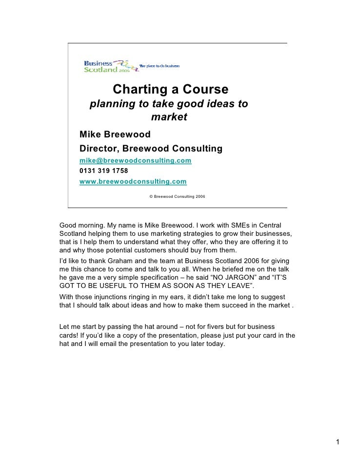 Charting a Course           planning to take good ideas to                       market       Mike Breewood       Director...