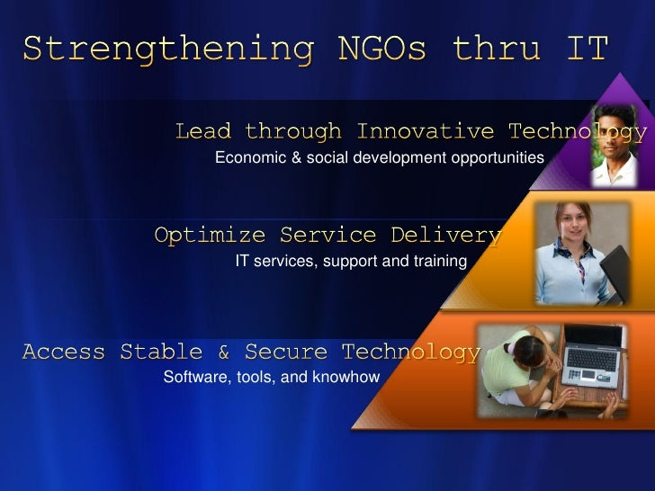 Economic & social development opportunities              IT services, support and training     Software, tools, and knowhow