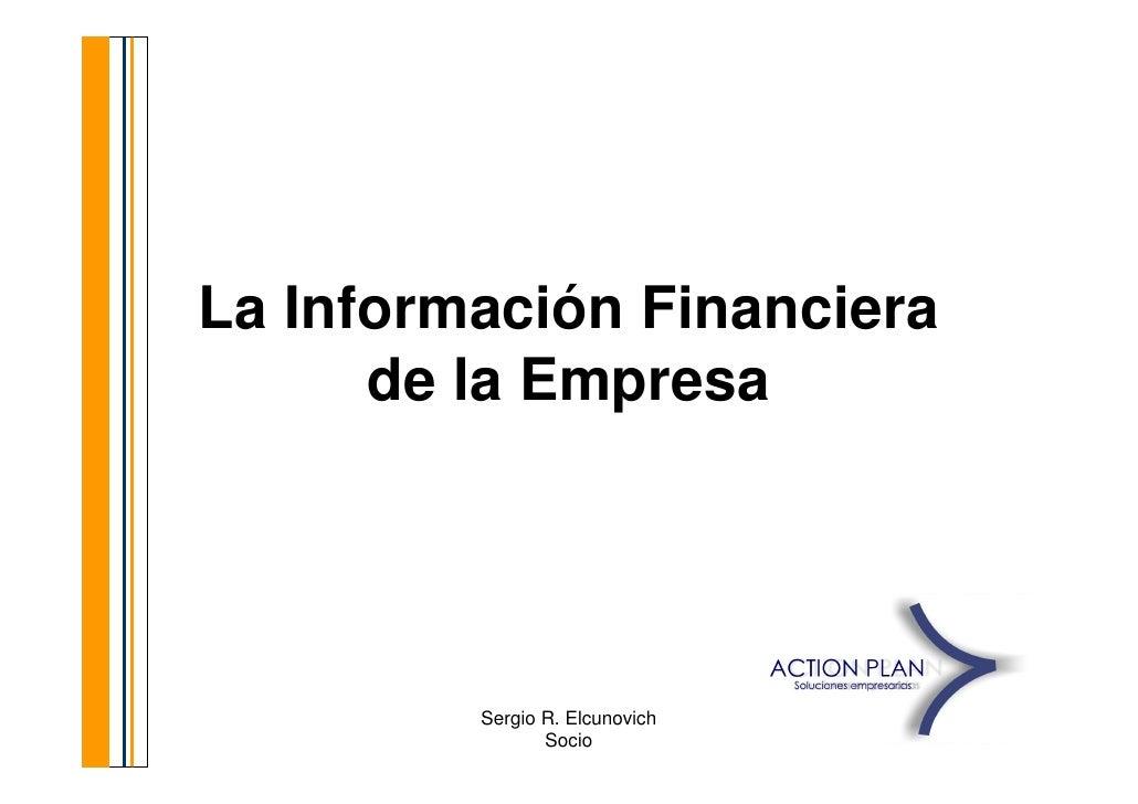 La Información Financiera       de la Empresa              Sergio R. Elcunovich   1                 Socio