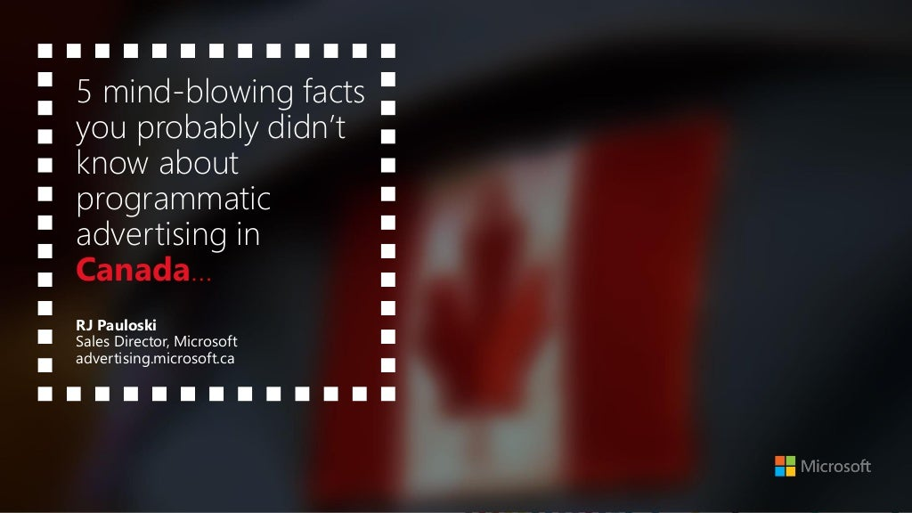 What Programmatic Advertising Learned From Canada - Microsoft