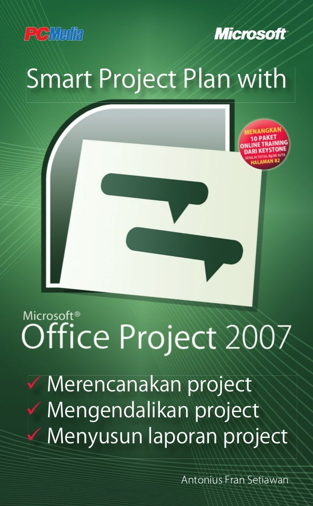 Smart Project Plan with Merencanakan project Mengendalikan project Menyusun laporan project Antonius Fran Setiawan !Cover ...