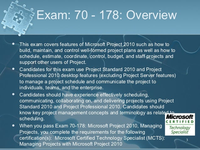 Microsoft Project 2010 Certification Overview Exam 70 178 Slide 3