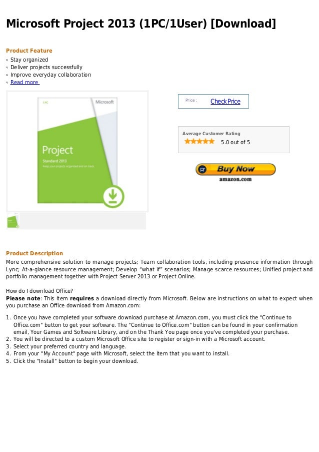 Microsoft Project 2013 (1PC/1User) [Download]Product Featureq   Stay organizedq   Deliver projects successfullyq   Improve...