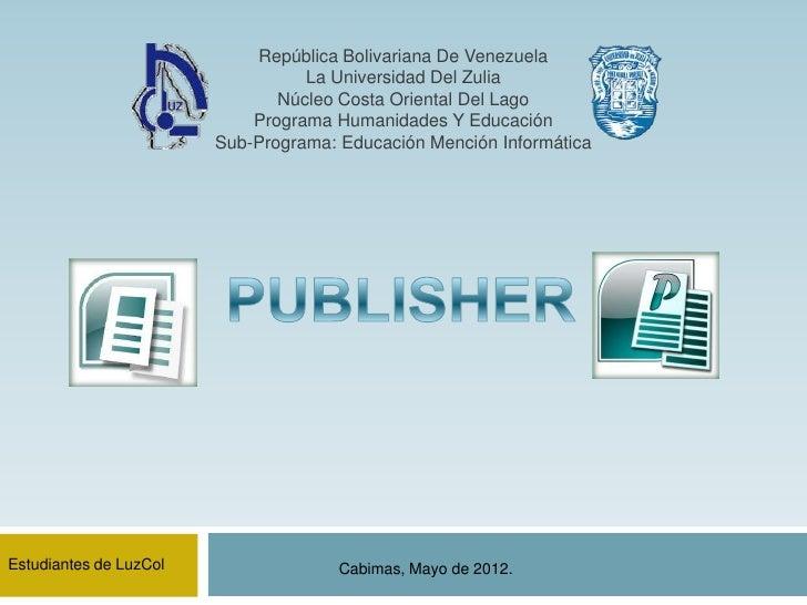 República Bolivariana De Venezuela                                  La Universidad Del Zulia                              ...