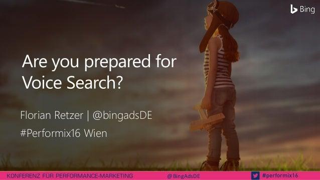Florian Retzer | @bingadsDE #Performix16 Wien @BingAdsDE