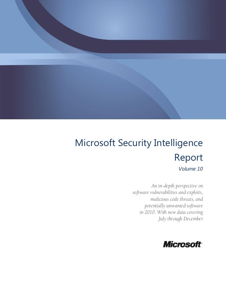 Microsoft Security Intelligence                                   Report                                     Volume 10    ...
