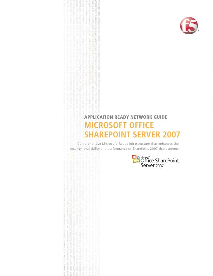 APPLICATION READY NETWORK GUIDE          MICROSOFT OFFICE          SHAREPOINT SERVER 2007      Comprehensive Microsoft–Rea...